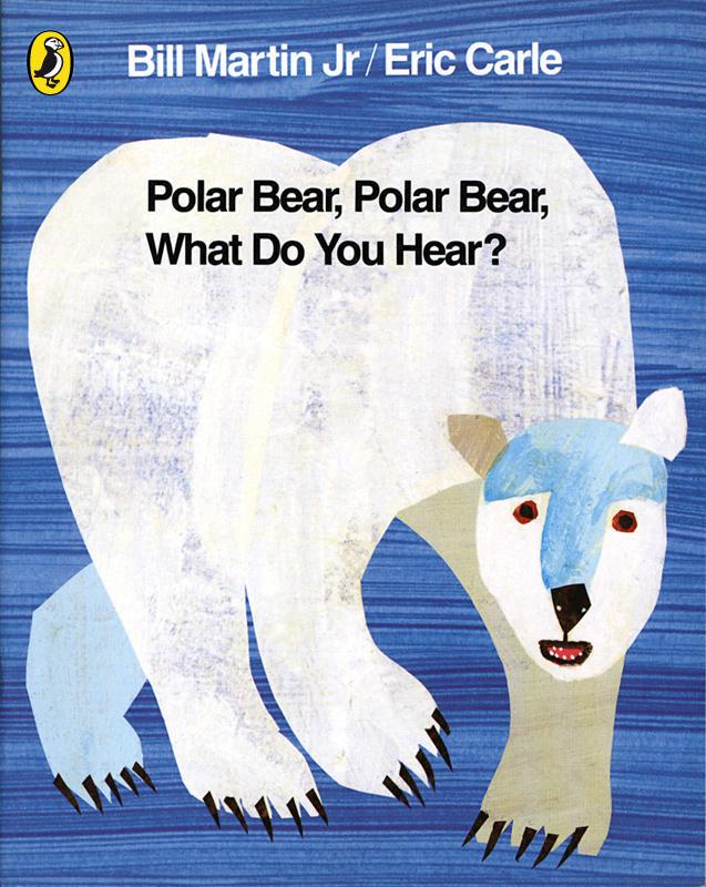 Polar Bear, Polar Bear, What do You Hear? by Bill Martin Eric Carle ...
