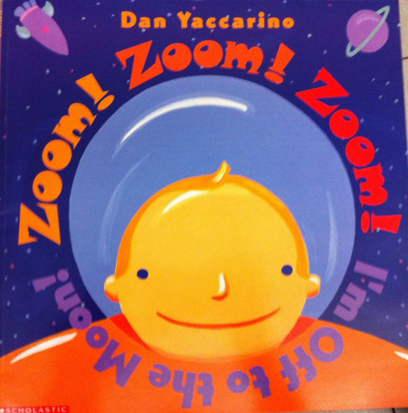 Zoom Zoom Zoom I M Off To The Moon By Dan Yaccarino