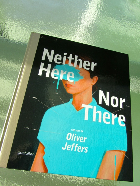 OLIVER JEFFERS VANCOUVER - NEITHER HERE NOR THERE