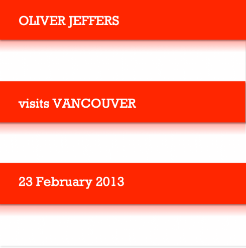 OLIVER JEFFERS VISITS VANCOUVER 2013